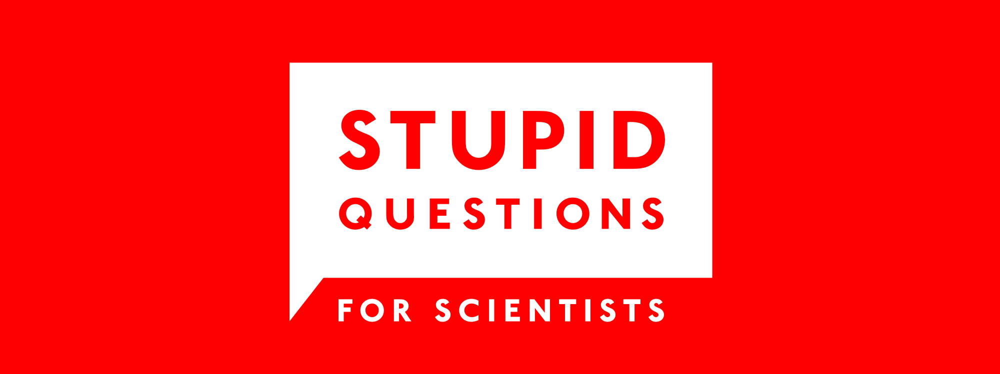 Stupid Questions for Scientists - World Podcasts